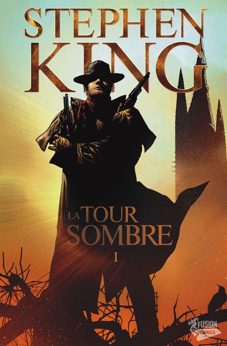Revue littéraire: Le cycle de La Tour Sombre par Stephen King (partie1/3)