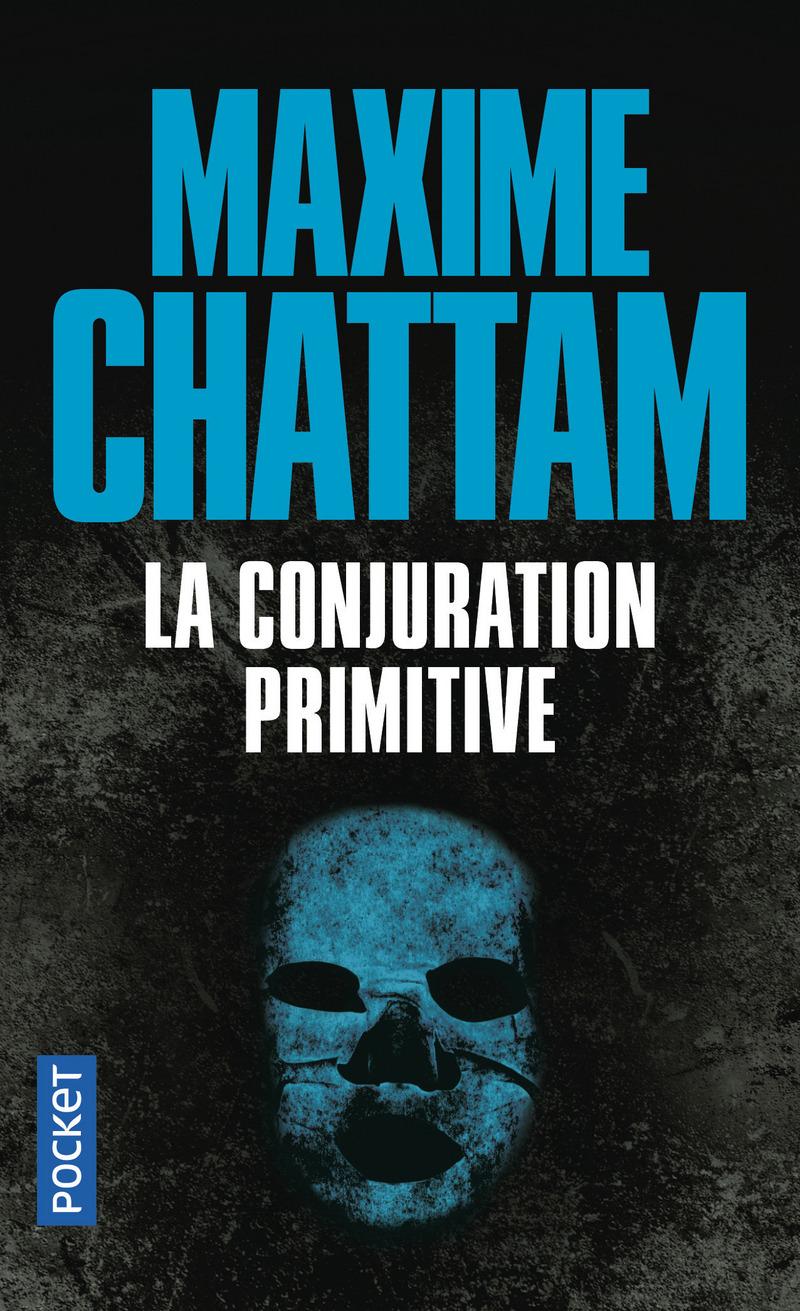 Revue Littéraire : La conjuration Primitive de MaximeChattam