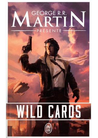Revue Littéraire : Wild Cards, une anthologie présentée par G.R.RMartin.