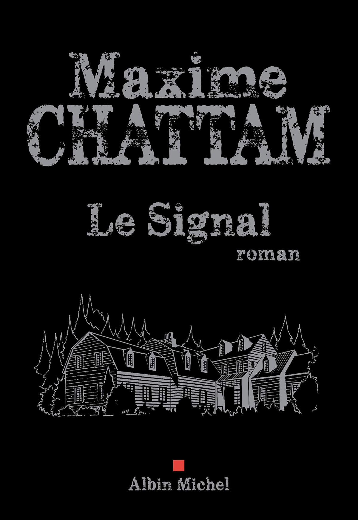 Revue littéraire : Le Signal de Maxime Chattam (spécialHalloween!)