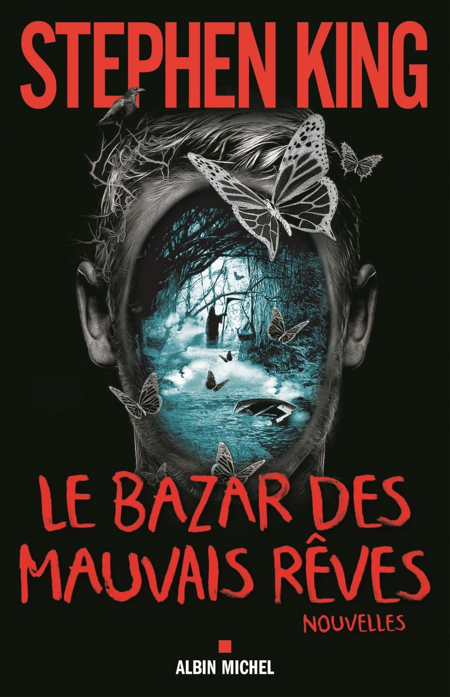 Revue Littéraire : Le Bazar des Mauvais Rêves de StephenKing