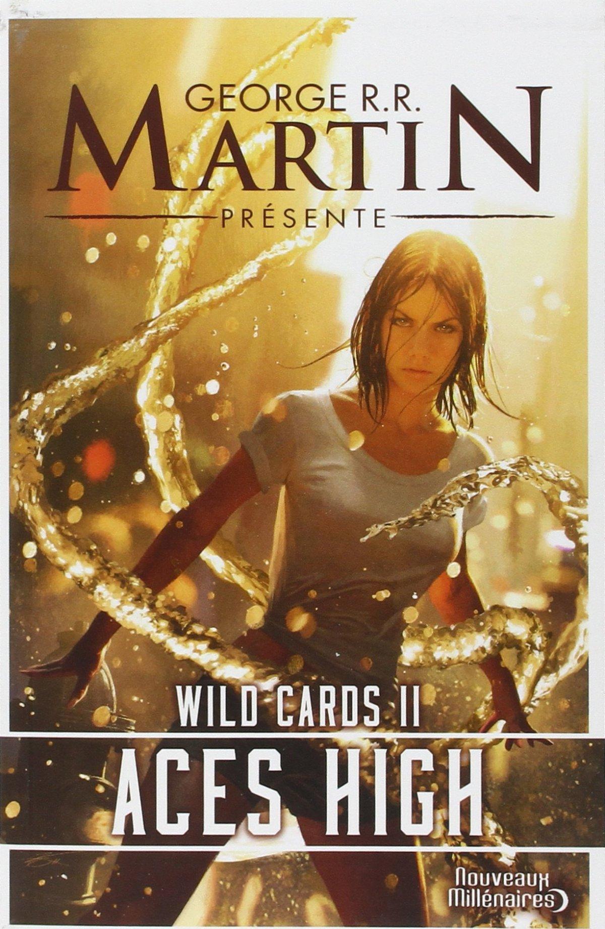Revue Littéraire : Wild Cards (Martin), tome 2 : AcesHigh