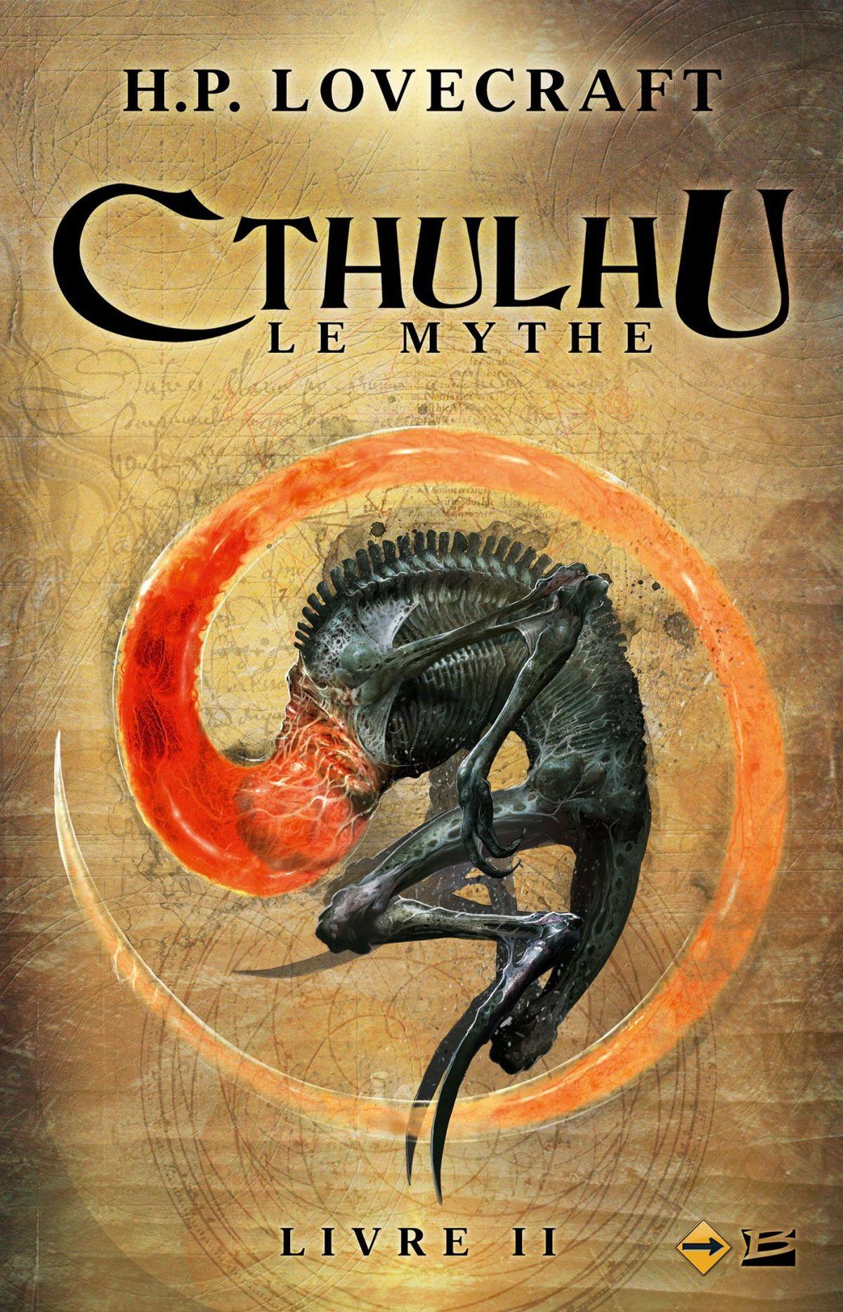 Revue Littéraire : Cthulhu : Le Mythe Livre II par H. P. Lovecraft (Recueil édité parBragelonne)
